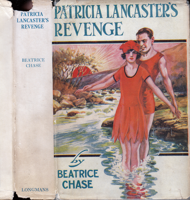 Patricia Lancaster's Revenge [SIGNED AND INSCRIBED]. Beatrice CHASE, Olive Katharine Parr.