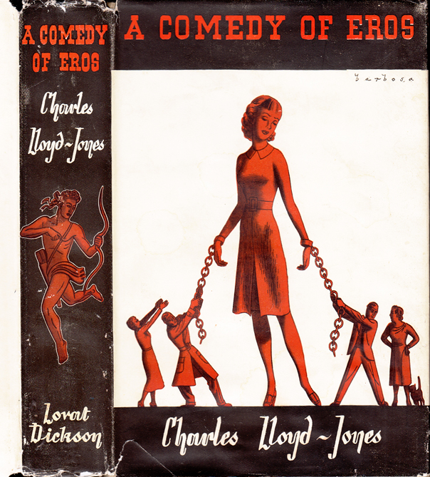 A Comedy of Eros. Charles LLOYD-JONES