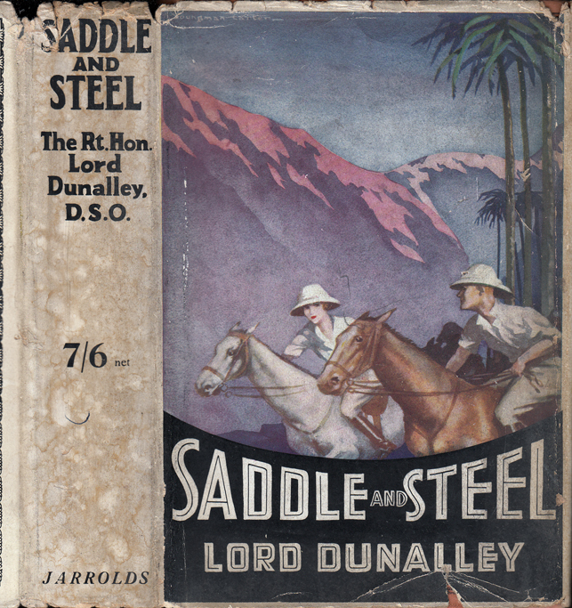 Saddle and Steel. Lord DUNALLEY, Henry Cornelius O'Callaghan Pritie