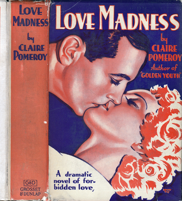 Love Madness. Claire POMEROY