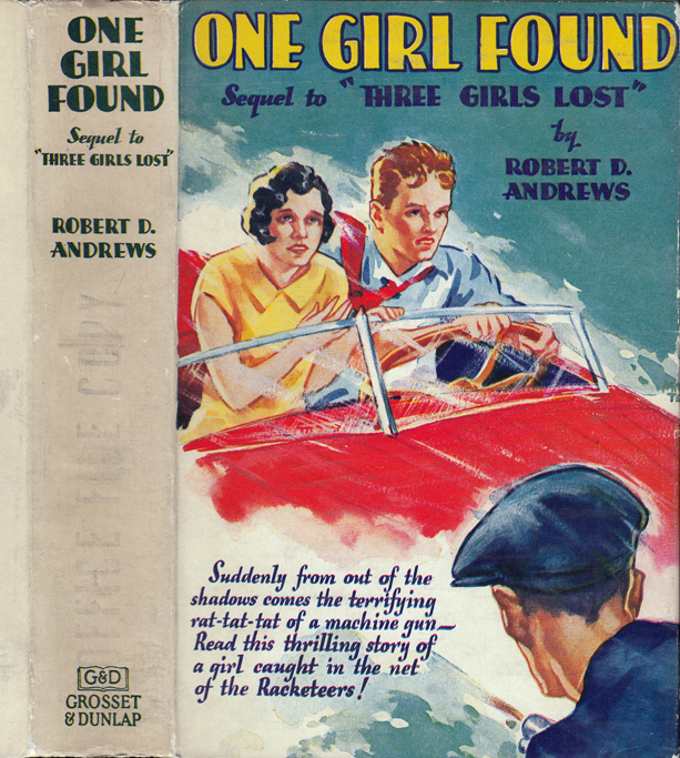 One Girl Found. Robert D. ANDREWS