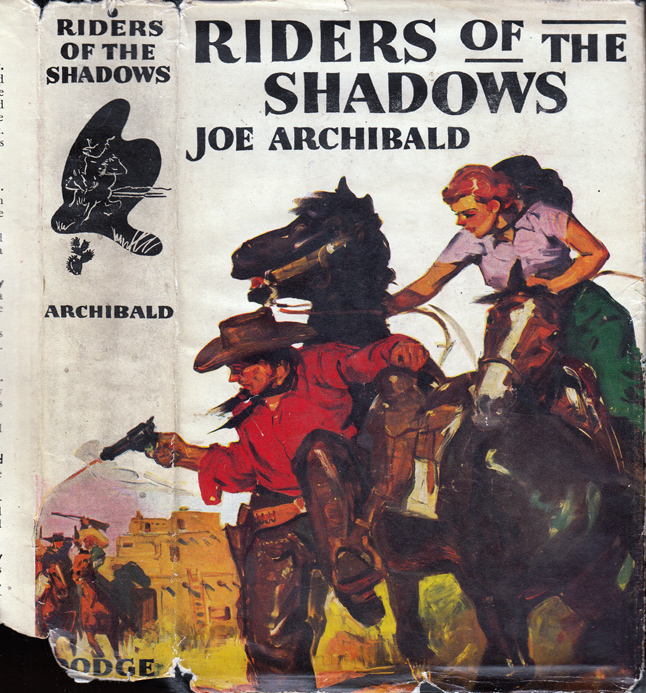 Riders of the Shadows. Joe ARCHIBALD.
