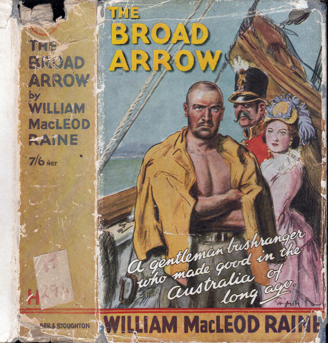 The Broad Arrow. William Macleod RAINE.