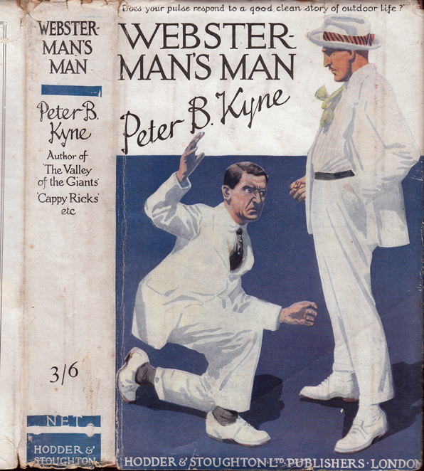 Webster Man's Man. Peter B. KYNE.