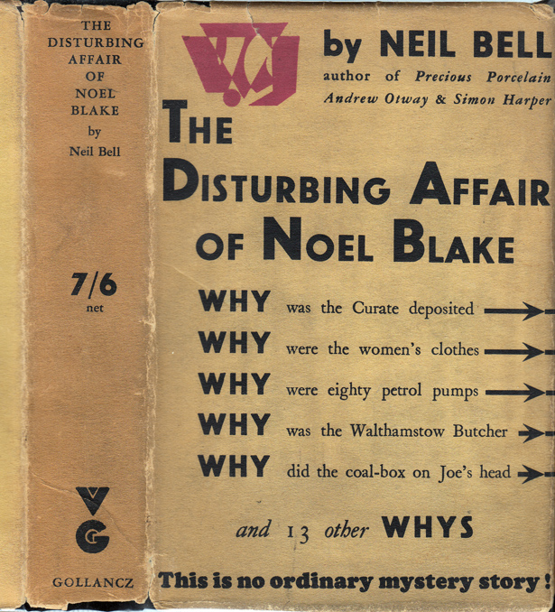 The Disturbing Affair of Noel Blake. Neil BELL, Stephen Southwold.