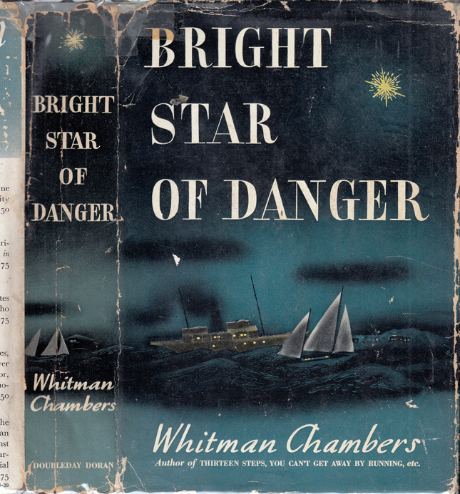 Bright Star of Danger. Whitman CHAMBERS