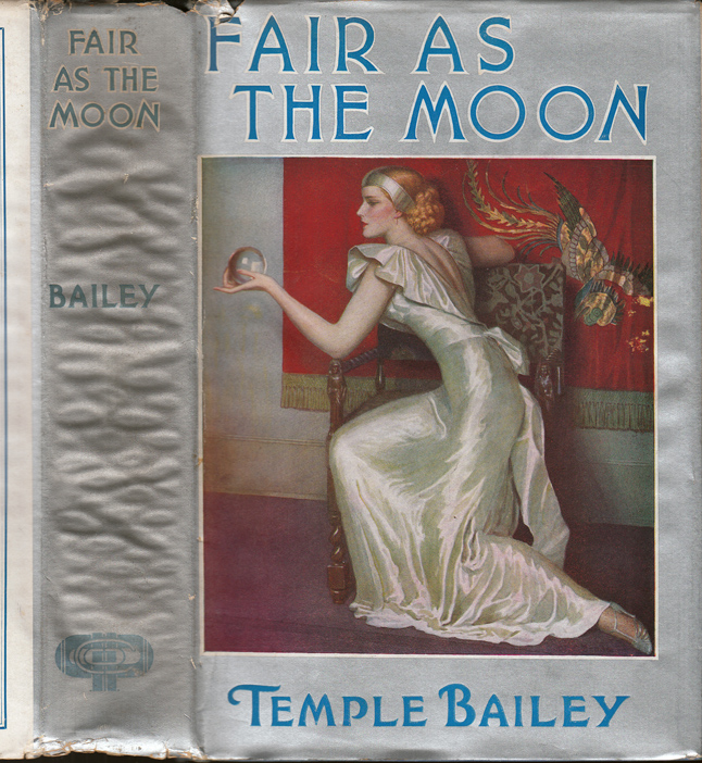 Fair As the Moon. Temple BAILEY.