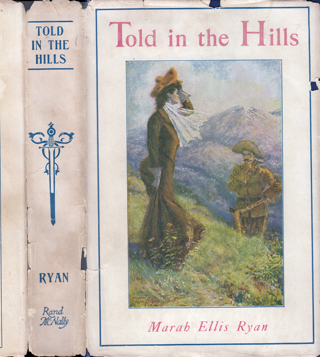 Told in the Hills [NATIVE AMERICAN INTEREST]. Marah Ellis RYAN.