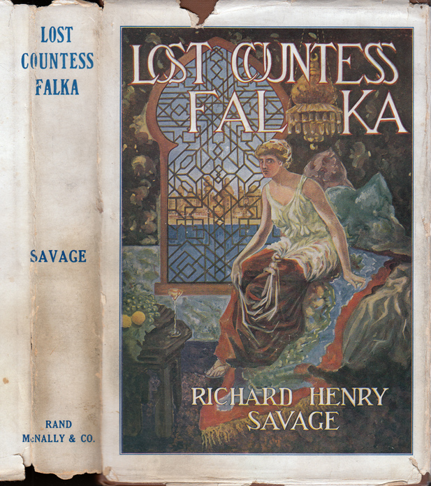 Lost Countess Falka, A Story of the Orient [NARCOTICS]. Richard Henry SAVAGE.