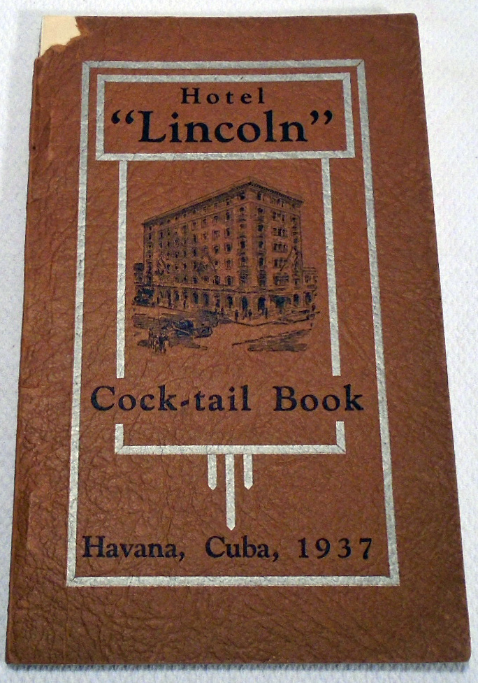 Hotel Lincoln Cock-tail [Cocktail] Book. BARTENDERS OF HOTEL LINCOLN.