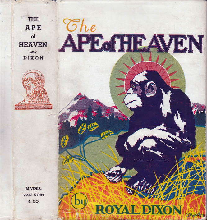 The Ape of Heaven [GAY INTEREST]. Royal DIXON