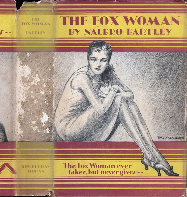 The Fox Woman. Nalbro BARTLEY.