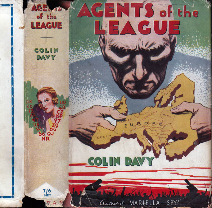 Agents of the League [SIGNED AND INSCRIBED]. Colin DAVY