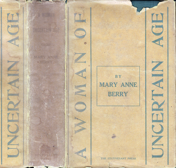 A Woman of Uncertain Age. Mary Anne BERRY.