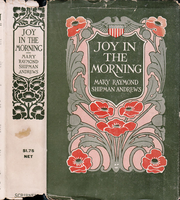 Joy in the Morning. Mary Raymond Shipman ANDREWS
