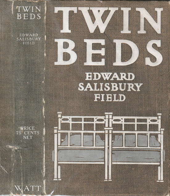 Twin Beds. Edward Salisbury FIELD.