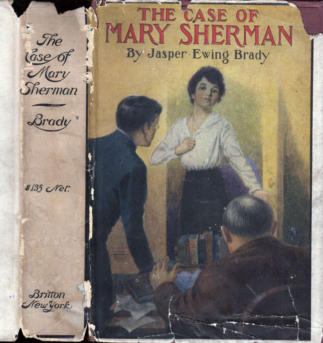 The Case of Mary Sherman. Jasper Ewing BRADY.