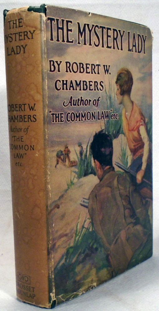 The Mystery Lady. Robert W. CHAMBERS.