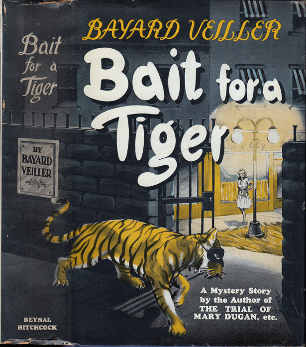 Bait for a Tiger. Bayard VEILLER