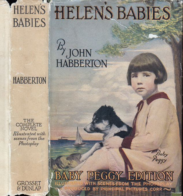 Helen's Babies [SIGNED AND INSCRIBED BY BABY PEGGY]. John HABBERTON, Diana Serra CARY.