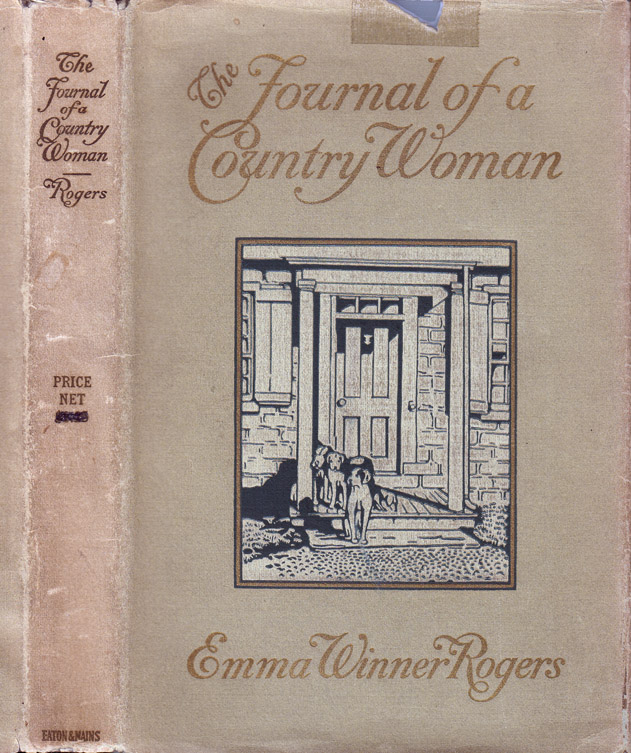 The Journal of a Country Woman. Emma Winner ROGERS