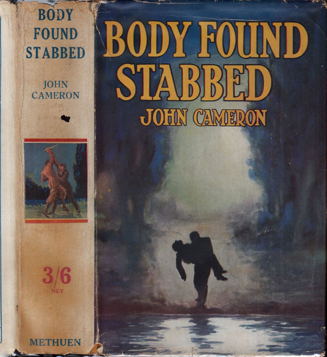 Body Found Stabbed. John CAMERON, pseudonym Archibald Gordon MACDONELL.