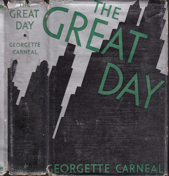 The Great Day. Georgette CARNEAL