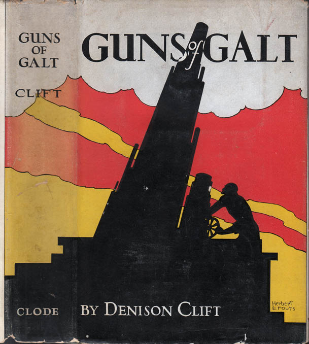 Guns of Galt [SIGNED AND INSCRIBED]. Denison CLIFT.