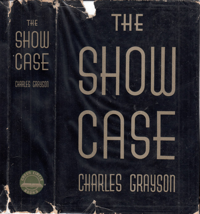 The Show Case [HOLLYWOOD FICTION]. Charles GRAYSON.