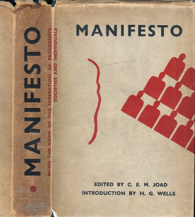 Manifesto: Being the Book of the Federation of Progressive Societies and Individuals. H. G....