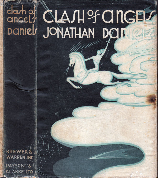 Clash Of Angels [INSCRIBED AND SIGNED]. Jonathan DANIELS.