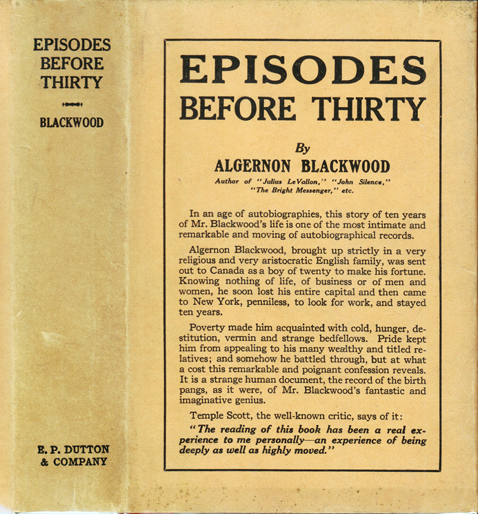 Episodes Before Thirty. Algernon BLACKWOOD.