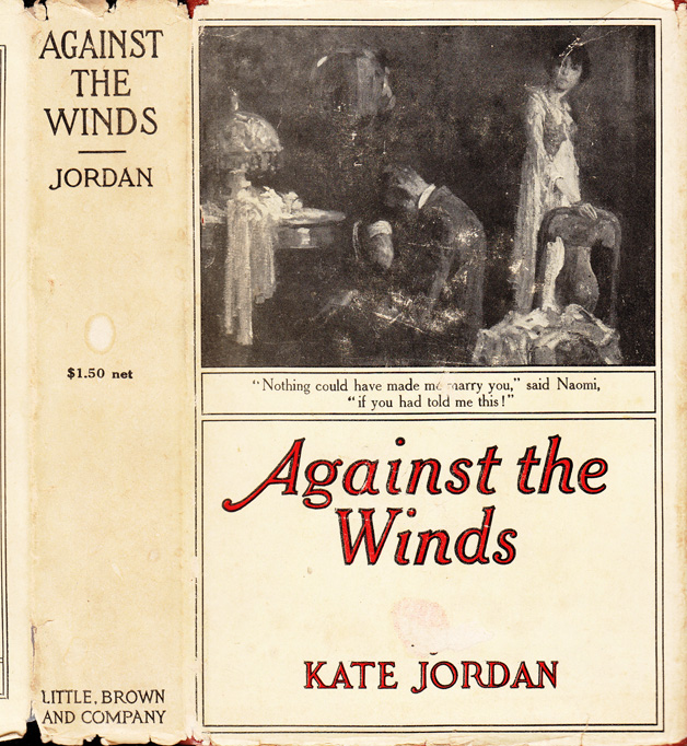 Against the Winds. Kate JORDAN