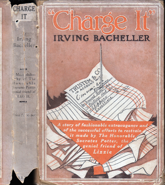 Charge It or Keeping Up With Harry. Irving BACHELLER.