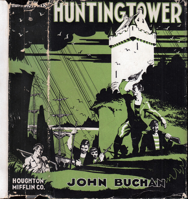 Huntingtower. John BUCHAN.