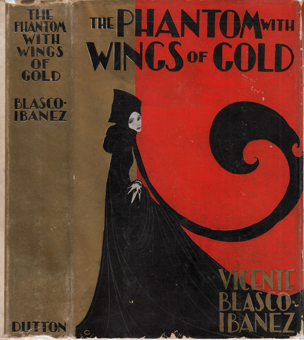 The Phantom with Wings of Gold. Vicente Blasco IBANEZ