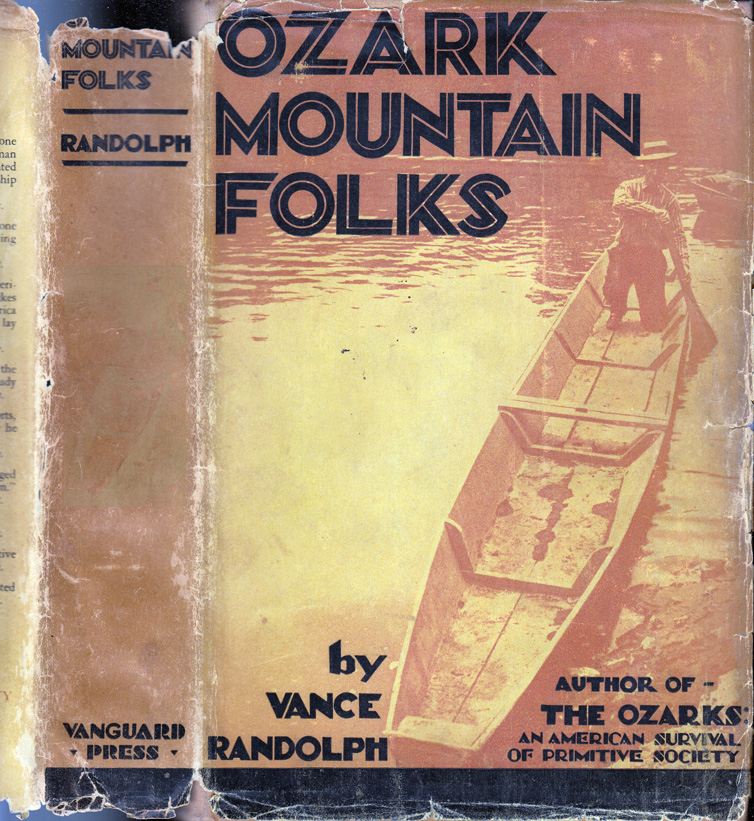 Ozark Mountain Folks. Vance RANDOLPH