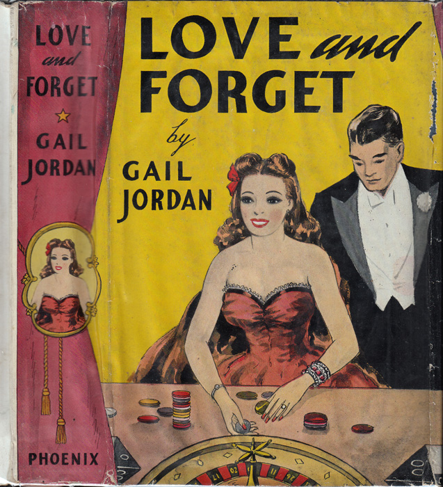 Love and Forget [GAMBLING FICTION]. Gail JORDAN