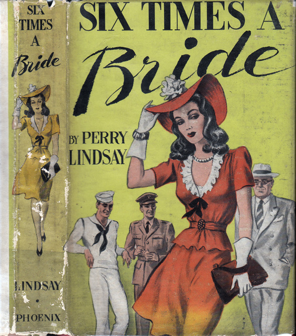 Six Times a Bride. Perry LINDSAY