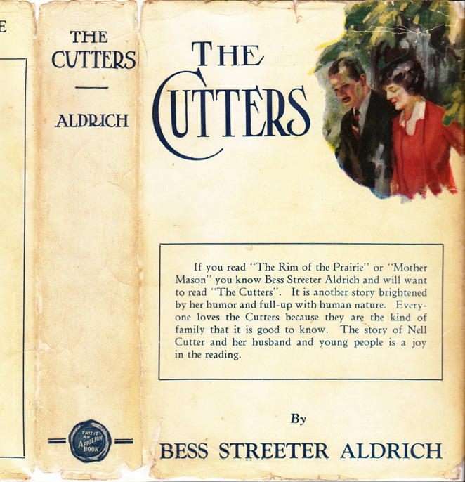 The Cutters. Bess Streeter ALDRICH.
