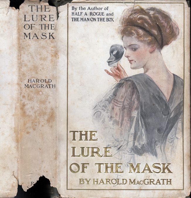 The Lure of the Mask. Harold MACGRATH