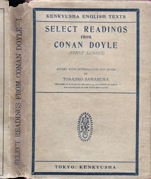 Select Readings from Conan Doyle [Second Series] Kenkyusha English Texts. Arthur Conan DOYLE,...