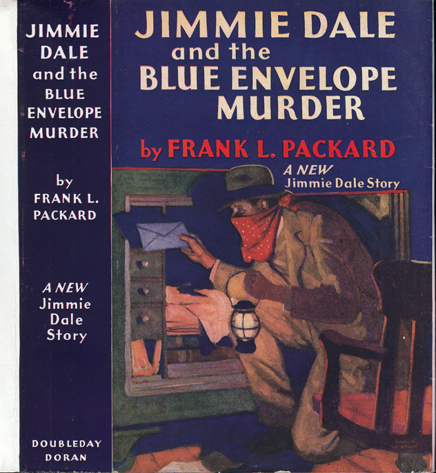 Jimmie Dale and the Blue Envelope Murder. Frank L. PACKARD.