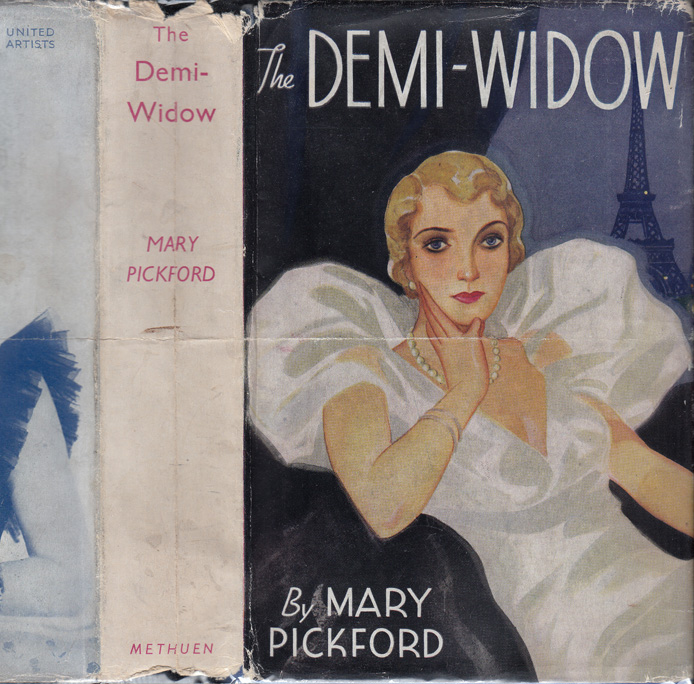 The Demi-Widow. Mary PICKFORD