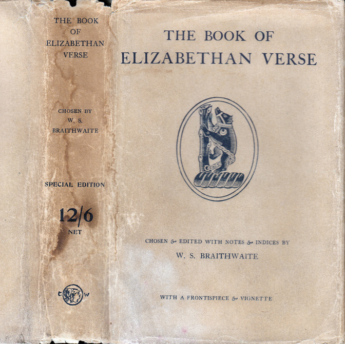 The Book of Elizabethan Verse [AFRICAN-AMERICAN INTEREST]. William Stanley BRAITHWAITE.