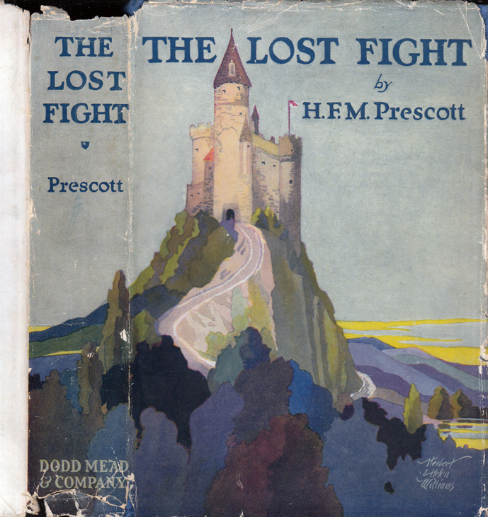 The Lost Fight. H. F. M. PRESCOTT