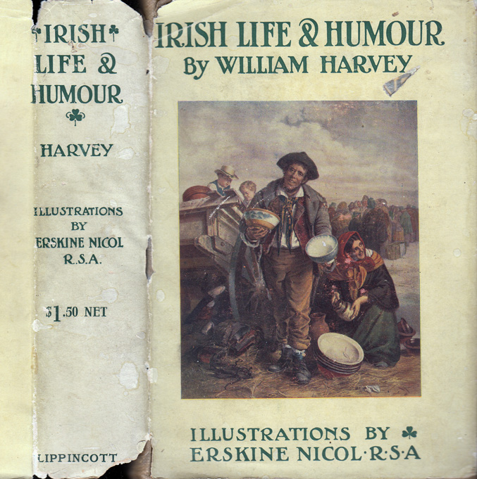 Irish Life and Humour in Anecdote and Story. William HARVEY.