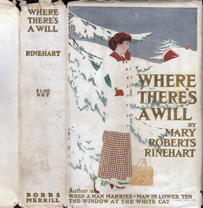 Where There's A Will. Mary Roberts RINEHART.