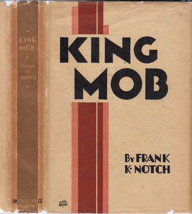 King Mob, A Study of the Present Day Mind. Frank K. NOTCH, Maurice SAMUEL.