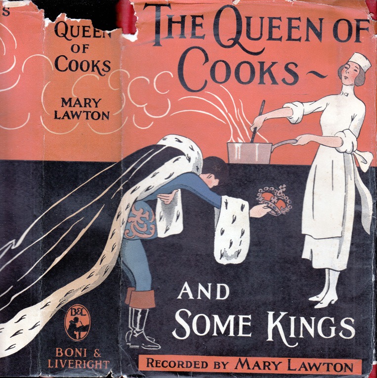 The Queen of Cooks - and Some Kings [COOKING NARRATIVE]. Rosa LEWIS, Mary LAWTON